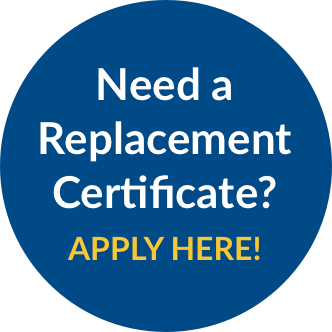 Need a Replacement Certificate? Apply Here!